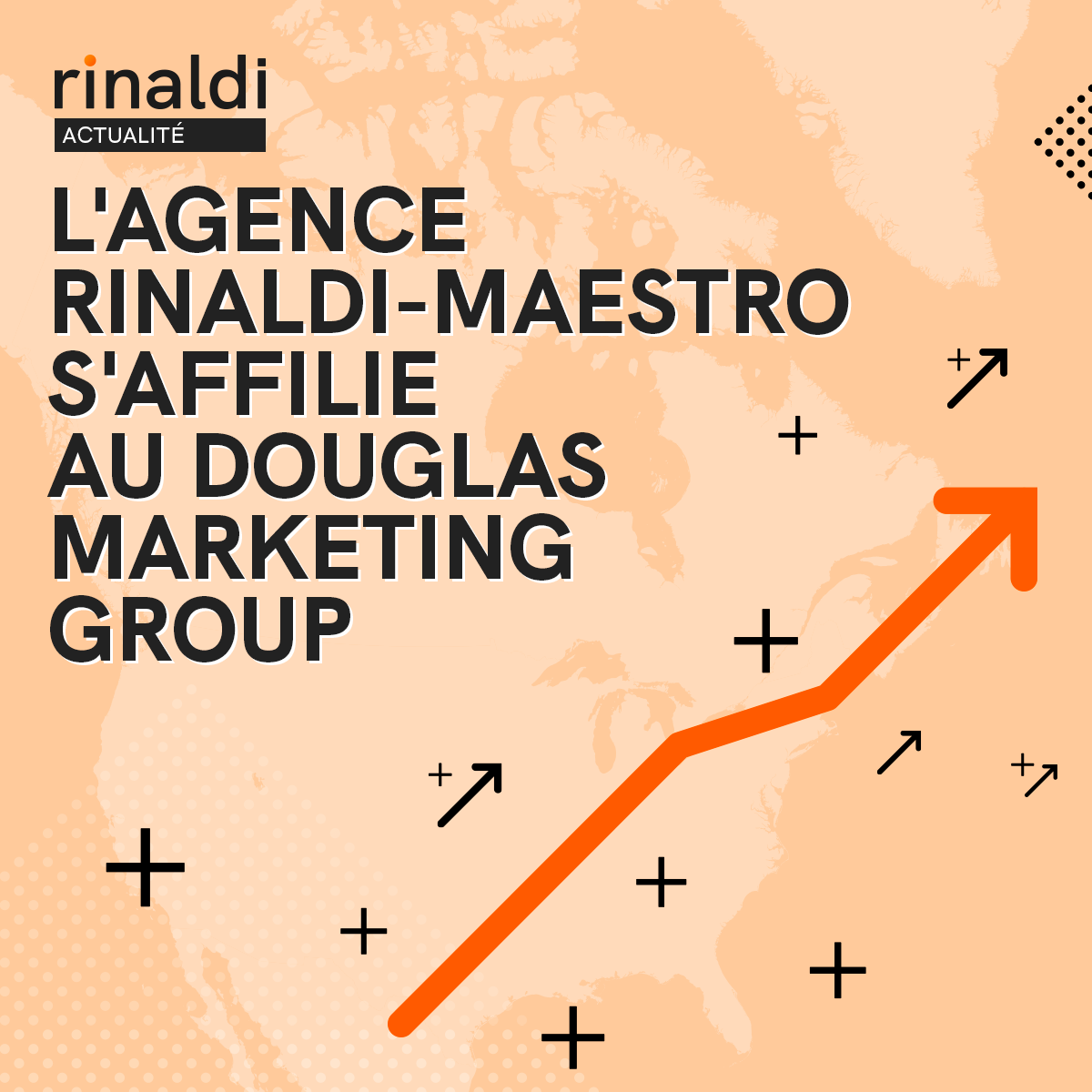 L'agence Rinaldi-Maestro s'affilie au Douglas Marketing Group