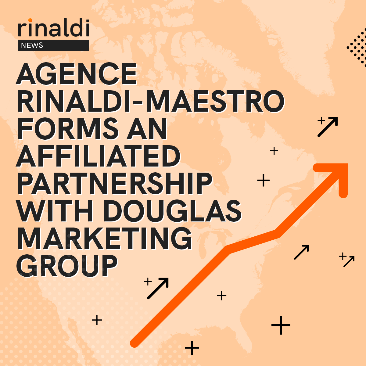 Agence Rinaldi-Maestro forms an affiliated partnership with Douglas Marketing Group