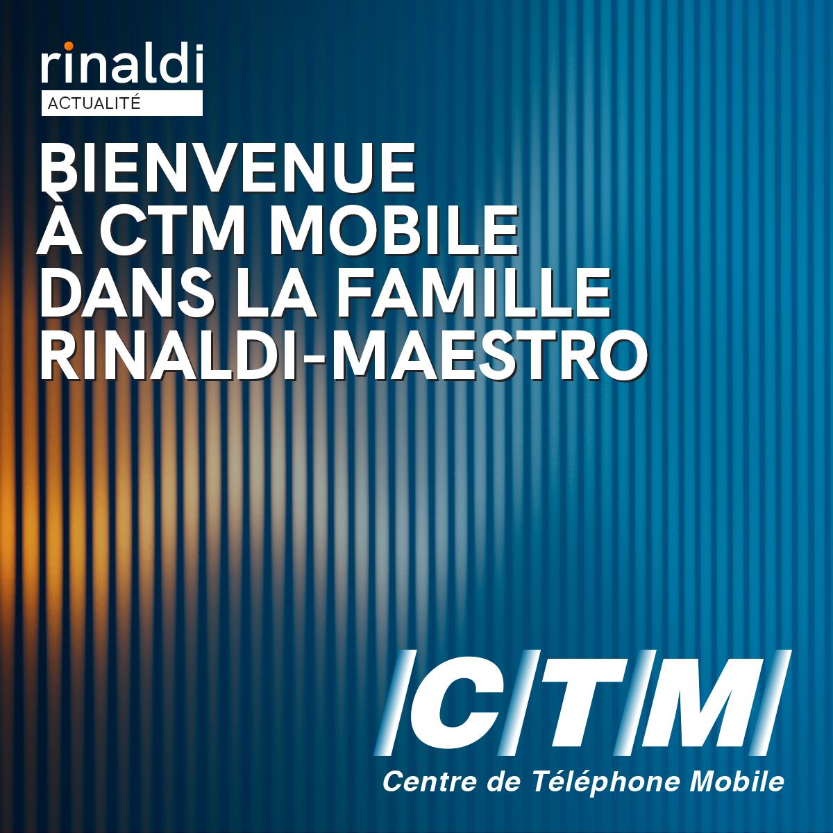 CTM Mobile confie sa performance numérique à l'agence Rinaldi-Maestro